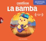 La Bamba: Bilingual Nursery Rhymes Cover Image