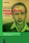 Paul Celan Today: A Companion Cover Image