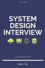 System Design Interview - An insider's guide, Second Edition Cover Image
