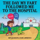 The Day My Fart Followed me to the Hospital Cover Image