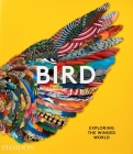 Bird: Exploring the Winged World Cover Image