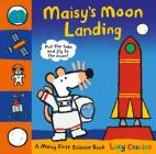 Maisy's Moon Landing: A Maisy First Science Book Cover Image