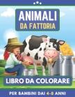 Animali Da Fattoria Libro Da Colorare Per Bambini Dai 4-8 Anni: Libro da colorare per ragazze e ragazzi. Un ottimo regalo per bambini in età prescolar Cover Image