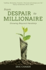 From Despair to Millionaire: Growing Beyond Hardship Cover Image