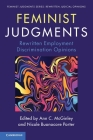Feminist Judgments (Feminist Judgment Series: Rewritten Judicial Opinions) Cover Image