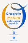 Ortografia Escolar de la Lengua Espanola Cover Image