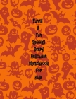 Funny & Fun Spooky Scary Halloween Sketchbook For Kids: The Perfect Happy Trick or Treat Gift Idea For Children, Gifts, Novelty, Stocking Stuffer Idea Cover Image