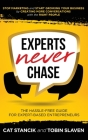 Experts Never Chase: The Hassle-Free Guide for Expert-Based Entrepreneurs Cover Image