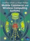 Mobile Commerce and Wireless Computing Systems Cover Image