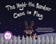 The Night the Reindeer Came to Play Cover Image