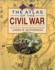 The Atlas of the Civil War Cover Image