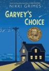 Garvey's Choice Cover Image
