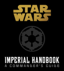 Star Wars: Imperial Handbook Deluxe Edition Cover Image