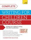Complete Writing For Children Course Cover Image