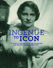 Ingenue to Icon: 70 Years of Fashion from the Collection of Marjorie Merriweather Post Cover Image