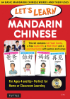 Let's Learn Mandarin Chinese Kit: 64 Basic Mandarin Chinese Words and Their Uses (Flash Cards, Audio CD, Games & Songs, Learning Guide and Wall Chart) Cover Image