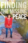 Finding the Missing Peace: A Healing Journey to Wholeness Cover Image