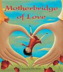 Motherbridge of Love Cover Image