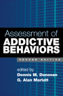 Assessment of Addictive Behaviors, Second Edition Cover Image