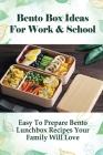 Bento Box Ideas For Work & School: Easy To Prepare Bento Lunchbox Recipes Your Family Will Love: Ginger Pork Onigirazu Bento Cover Image