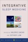 Integrative Sleep Medicine (Weil Integrative Medicine Library) Cover Image