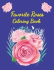 Favorite Roses Coloring Book: vintage orchids rose flower coloring book Cover Image