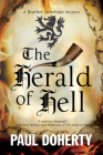 The Herald of Hell: A Mystery Set in Medieval London (Brother Athelstan Medieval Mystery #15) Cover Image