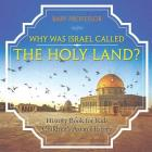 Why Was Israel Called The Holy Land? - History Book for Kids - Children's Asian History Cover Image