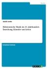 Elektronische Musik im 21. Jahrhundert. Enstehung, Künstler und Arten Cover Image