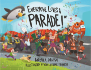 Everyone Loves a Parade!* Cover Image