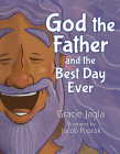 God the Father and the Best Day Ever Cover Image