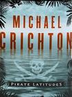 Pirate Latitudes: A Novel Cover Image