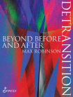 Detransition: Beyond Before and After (Spinifex Shorts) Cover Image