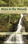 Wars in the Woods: The Rise of Ecological Forestry in America Cover Image