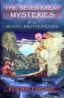 The Seven Great Mysteries of the Mystic Brotherhoods Cover Image
