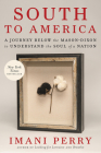 South to America: A Journey Below the Mason Dixon to Understand the Soul of a Nation Cover Image