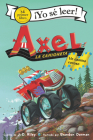 Axel la camioneta: Un camino rocoso: Axel the Truck: Rocky Road (Spanish edition) (My First I Can Read) Cover Image