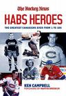Habs Heroes: The Greatest Canadiens Ever from 1 to 100 Cover Image