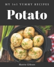 My 365 Yummy Potato Recipes: A Yummy Potato Cookbook You Won't be Able to Put Down Cover Image