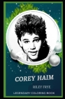 Corey Haim Legendary Coloring Book: Relax and Unwind Your Emotions with our Inspirational and Affirmative Designs Cover Image