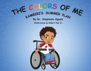 The Colors of Me: Kambiri's Summer Plan Cover Image