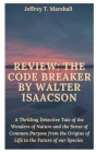 Review: THE CODE BREAKER BY WALTER ISAACSON: A Thrilling Detective Tale of the Wonders of Nature and the Sense of Common Purpo Cover Image