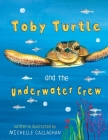 Toby Turtle and the Underwater crew (English Version #1) Cover Image