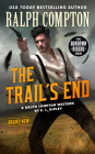 Ralph Compton the Trail's End (The Sundown Riders Series) Cover Image