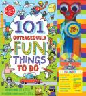 101 Outrageously Fun Things to Cover Image