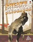 Sneaky Dinosaurs Cover Image