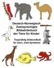 Deutsch-Norwegisch Zweisprachiges Bildwörterbuch der Tiere für Kinder Tospråklig bildeordbok for barn, med dyretema Cover Image