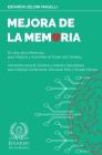 Mejora de la Memoria: El Libro de la Memoria para Mejorar y Aumentar el Poder del Cerebro - Alimentos para el Cerebro y Hábitos Saludables p Cover Image