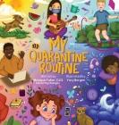 My Quarantine Routine Cover Image