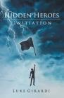 Initiation (Hidden Heroes #1) Cover Image